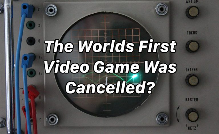 The World's First Video Game Was Cancelled?